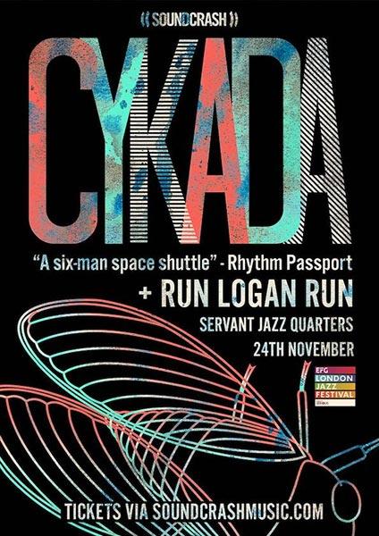 Cykada at Servant Jazz Quarters on Sat 24th November 2018 Flyer