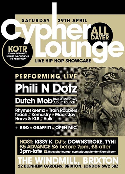 The Cypher Lounge All Dayer at The Forum on Saturday 29th April 2017 Flyer