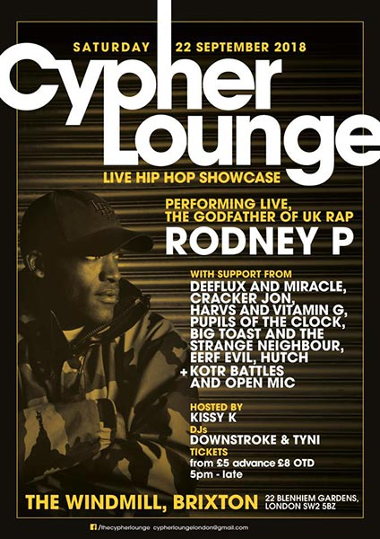 The Cypher Lounge at The Windmill Brixton on Sat 22nd September 2018 Flyer