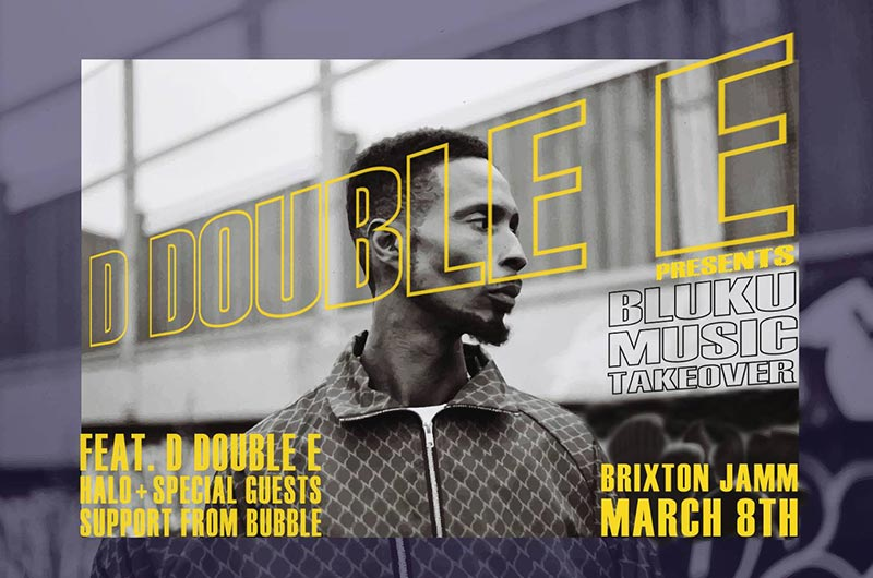 Bluku Music Takeover at Brixton Jamm on Fri 8th March 2019 Flyer