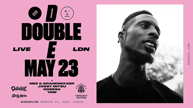 D Double E at Borderline on Thu 23rd May 2019 Flyer