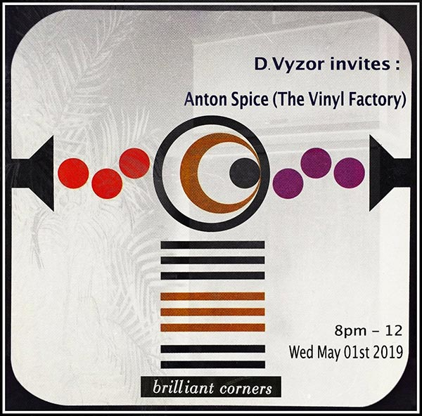 D.Vyzor Invites at Brilliant Corners on Wed 1st May 2019 Flyer