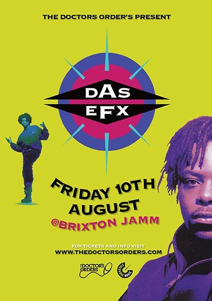 Das Efx at Brixton Jamm on Fri 10th August 2018 Flyer