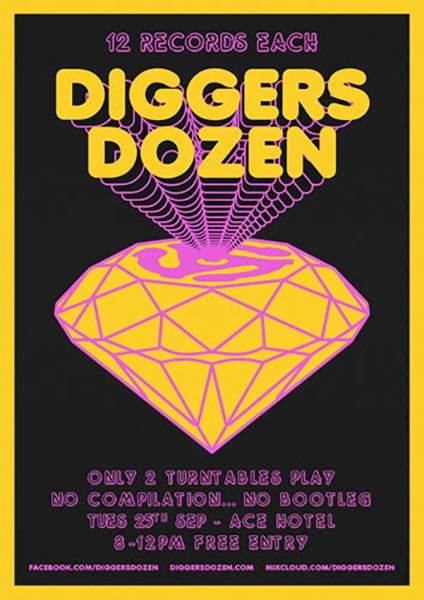Digger's Dozen at Ace Hotel on Tuesday 25th September 2018 Flyer