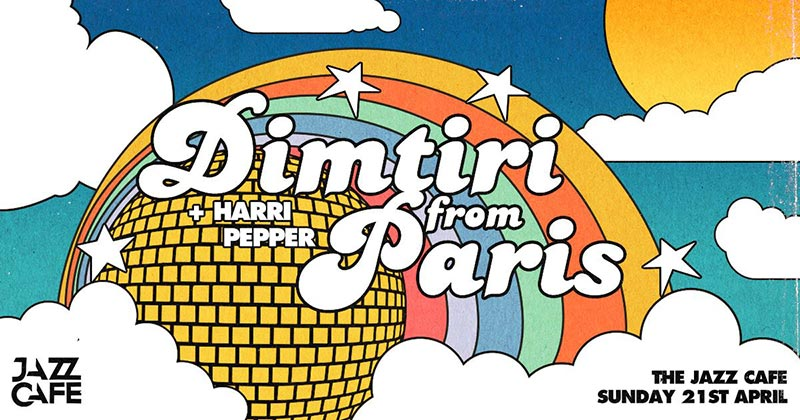 Dimitri from Paris at Jazz Cafe on Sun 21st April 2019 Flyer