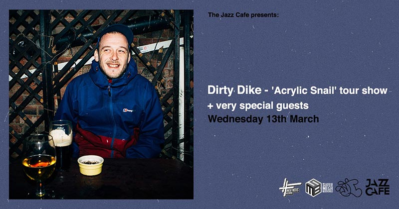 Dirty Dike at Jazz Cafe on Wed 13th March 2019 Flyer