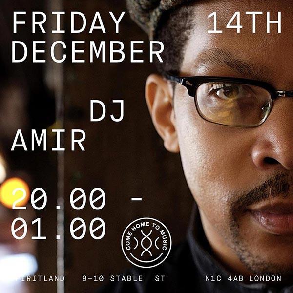 DJ Amir at Spiritland on Fri 14th December 2018 Flyer