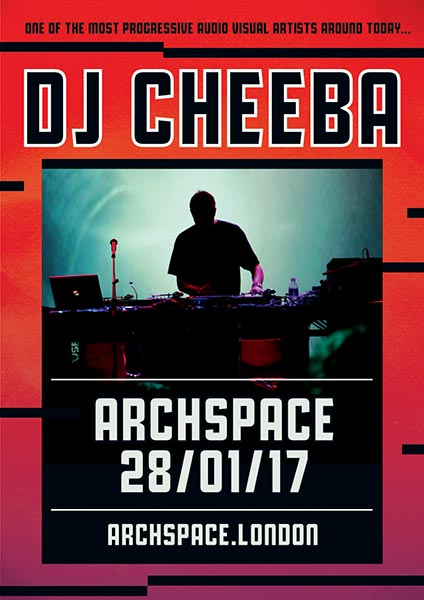 DJ Cheeba at The o2 on Saturday 28th January 2017 Flyer
