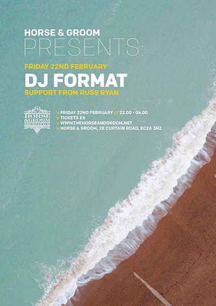 DJ Format at Horse & Groom on Fri 22nd February 2019 Flyer