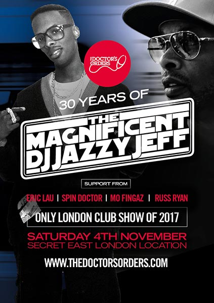 DJ Jazzy Jeff at Finsbury Park on Saturday 4th November 2017 Flyer