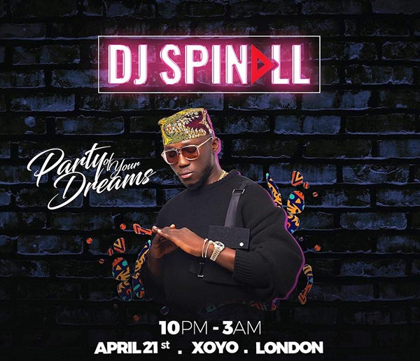 DJ Spinall at XOYO on Sun 21st April 2019 Flyer