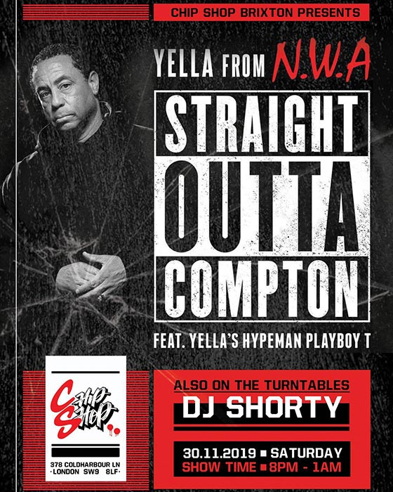 DJ Yella at Chip Shop BXTN on Sat 30th November 2019 Flyer