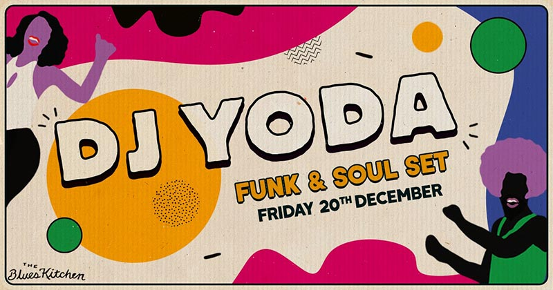 DJ Yoda at The Blues Kitchen Brixton on Fri 20th December 2019 Flyer