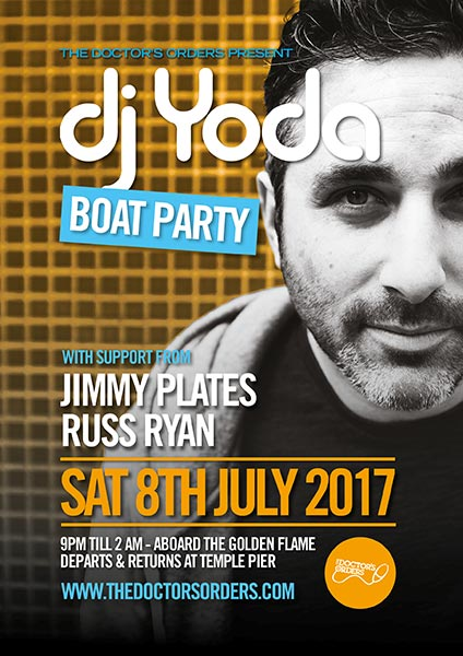 DJ Yoda Boat Party at Temple Pier on Sat 8th July 2017 Flyer