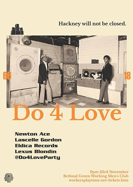 Do 4 Love at Bethnal Green WMC on Fri 23rd November 2018 Flyer