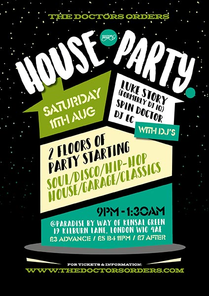 TDO House Party at Paradise by way of Kensal Green on Sat 11th August 2018 Flyer