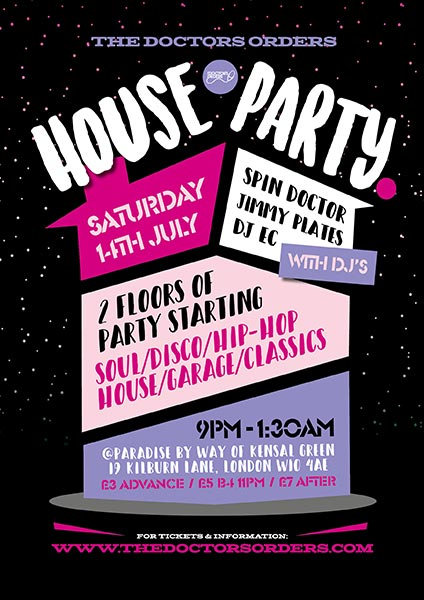 TDO House Party at Paradise by way of Kensal Green on Sat 14th July 2018 Flyer