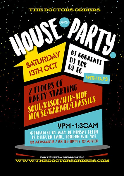 TDO House Party at Paradise by way of Kensal Green on Sat 13th October 2018 Flyer
