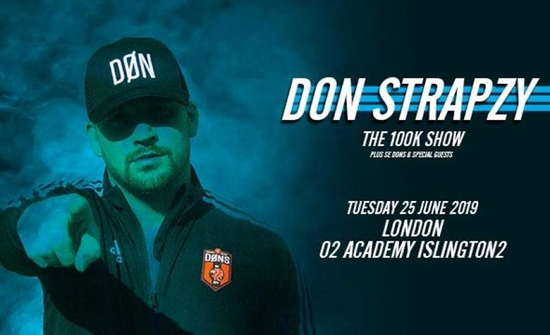 Don Strapzy at Islington Academy on Tue 25th June 2019 Flyer