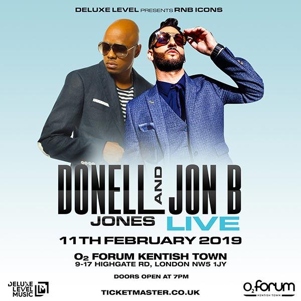 Donell Jones & Jon B at The Forum on Mon 11th February 2019 Flyer