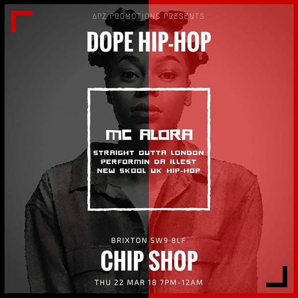 Dope HIP-HOP at Chip Shop BXTN on Thu 22nd March 2018 Flyer