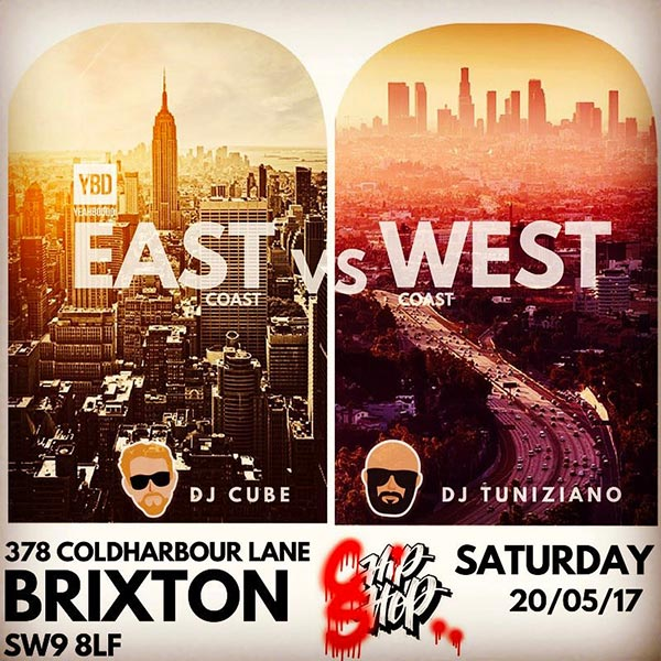 East Coast vs West Coast at Chip Shop BXTN on Sat 20th May 2017 Flyer