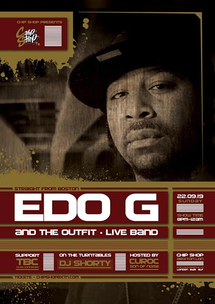 Edo G at Chip Shop BXTN on Sun 22nd September 2019 Flyer