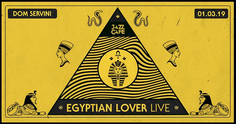 Egyptian Lover at Jazz Cafe on Fri 1st March 2019 Flyer