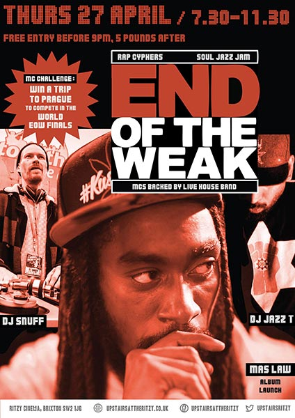 End of the Weak LDN at The Ritzy on Thu 27th April 2017 Flyer