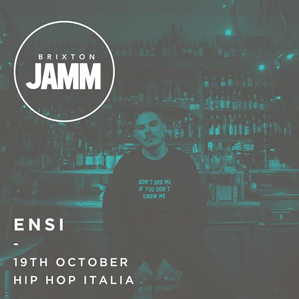 ENSI at Brixton Jamm on Thu 19th October 2017 Flyer