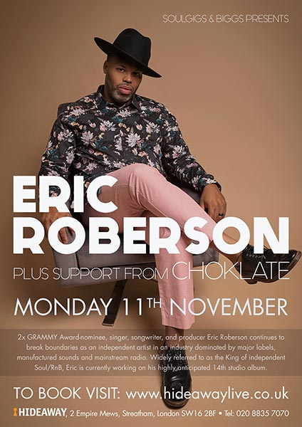 Eric Roberson at Hideaway on Monday 11th November 2019 Flyer
