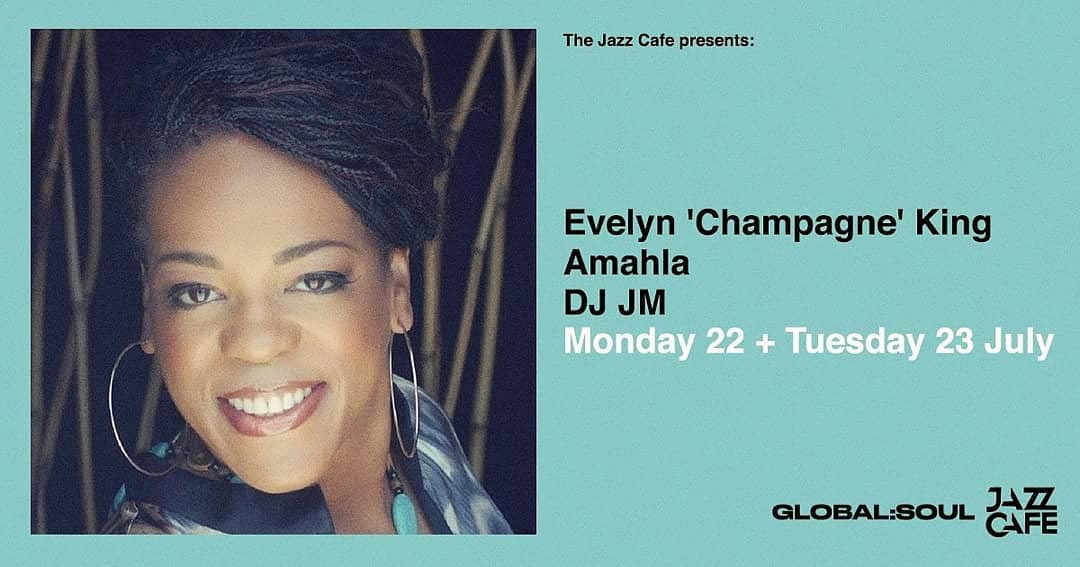 """Evelyn """"Champagne"""" King at Jazz Cafe on Mon 22nd July 2019 Flyer"""
