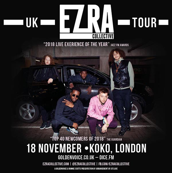 Ezra Collective at KOKO on Sun 18th November 2018 Flyer