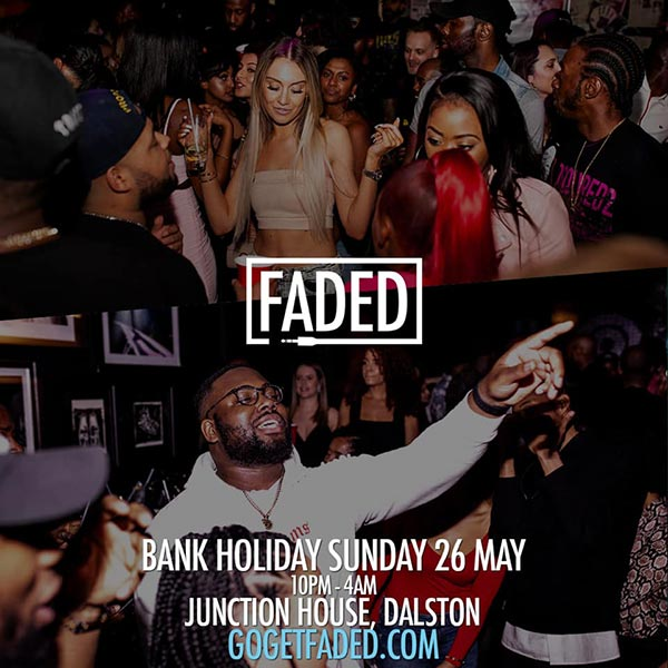 Faded Bank Holiday Special at Junction House on Sun 26th May 2019 Flyer