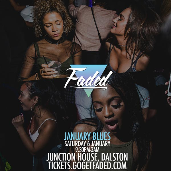 Faded January Blues at Junction House on Saturday 6th January 2018 Flyer