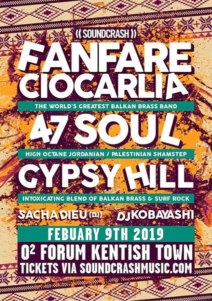 Fanfare Ciocarlia at The Forum on Sat 9th February 2019 Flyer