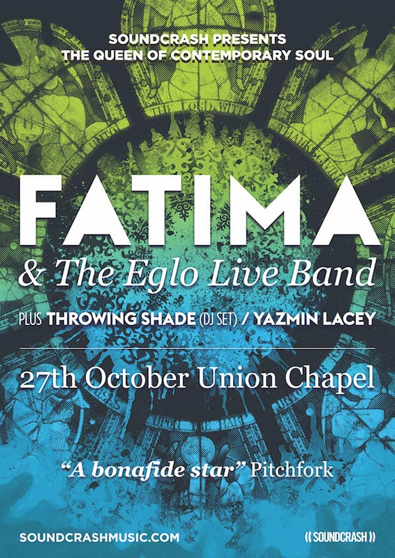 Fatima & The Eglo Live Band at Finsbury Park on Friday 27th October 2017 Flyer