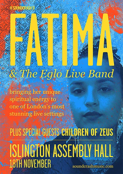 Fatima & The Eglo Live Band at The Forum on Friday 18th November 2016 Flyer