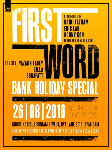 First Word Bank Holiday Special at Ghost Notes on Sunday 26th August 2018 Flyer