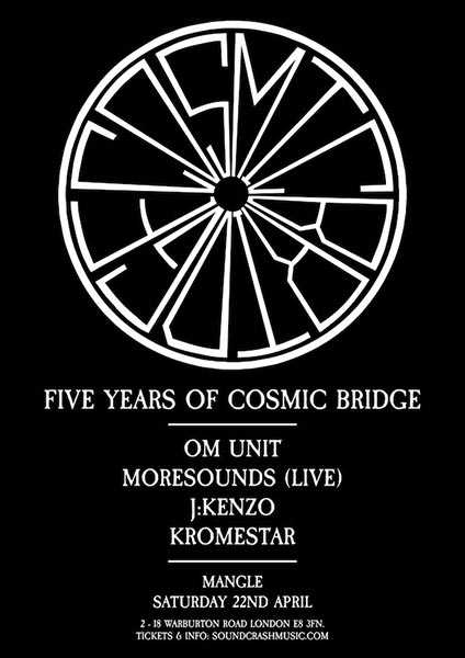5 Years of Cosmic Bridge at The Laundry Building on Sat 22nd April 2017 Flyer