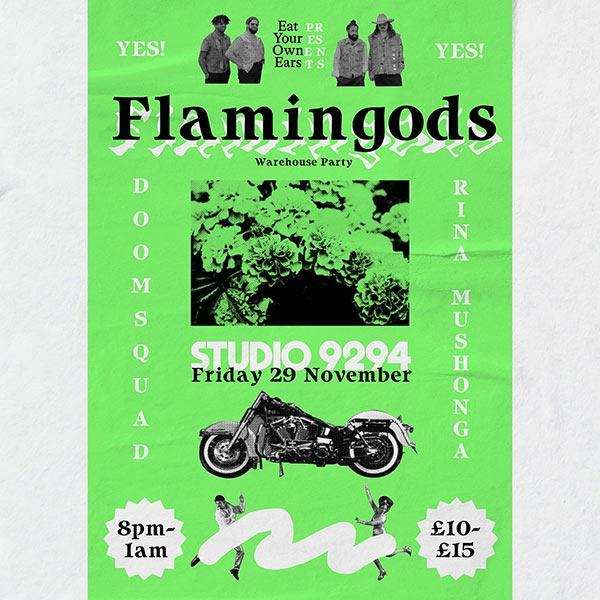 Flamingods at Studio 9294 on Fri 29th November 2019 Flyer