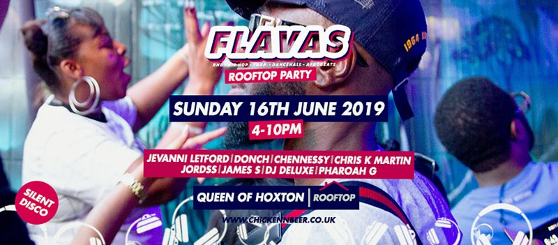 Flavas x Rooftop Party at Queen of Hoxton on Sun 16th June 2019 Flyer