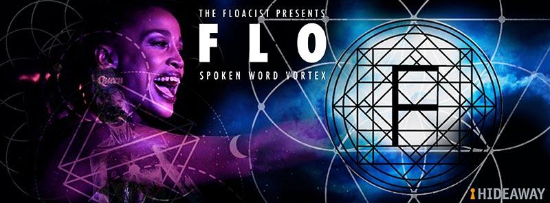 FLO Spoken Word Vortex at Hideaway on Thu 6th June 2019 Flyer