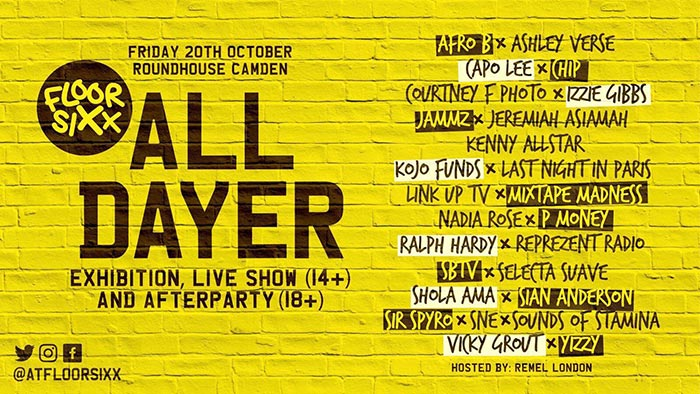 Floor Sixx All Dayer at The Roundhouse on Fri 20th October 2017 Flyer
