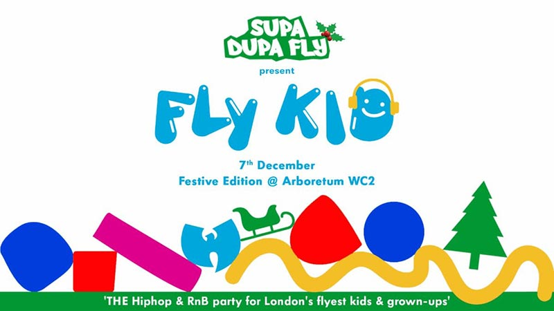 Fly Kid at ARBORETUM on Sat 7th December 2019 Flyer