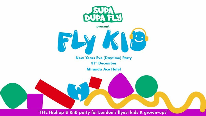 Fly-Kid x NYE Daytime at Ace Hotel on Tue 31st December 2019 Flyer