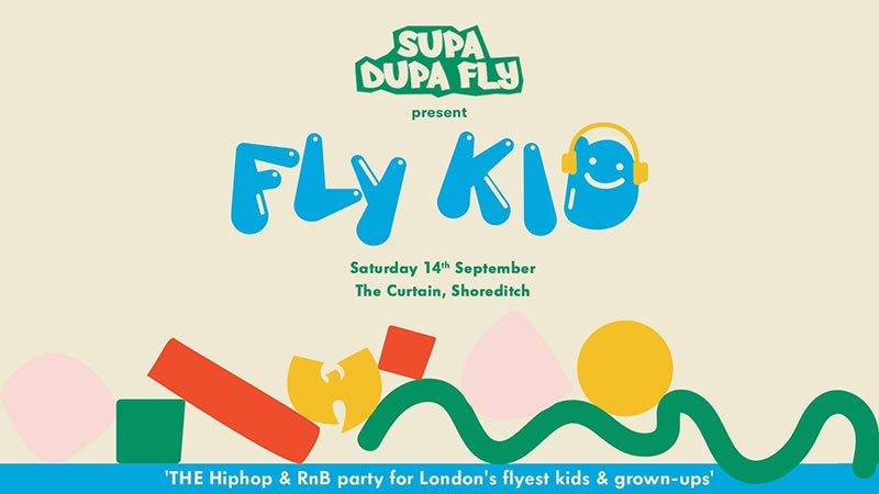 Fly Kid at The Curtain on Sat 14th September 2019 Flyer