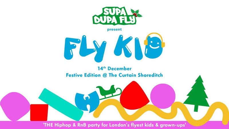 Fly Kid at The Curtain on Sat 14th December 2019 Flyer