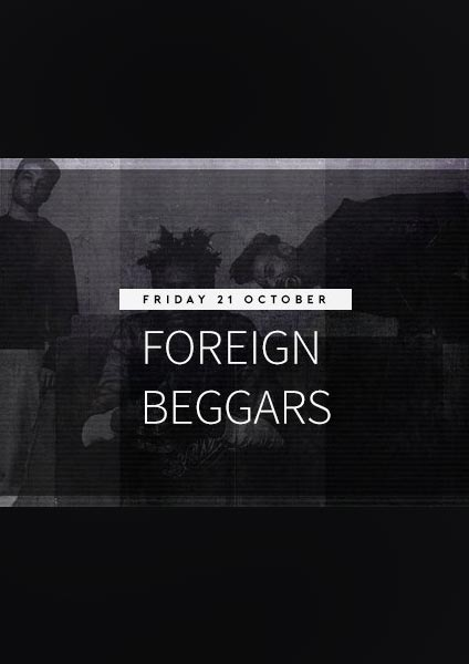 Foreign Beggars at The Forum on Friday 21st October 2016 Flyer