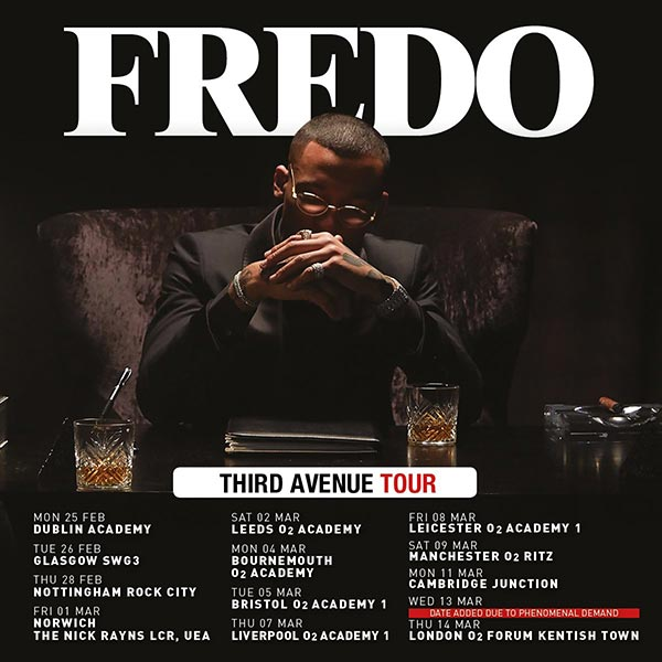 Fredo at The Forum on Wed 13th March 2019 Flyer